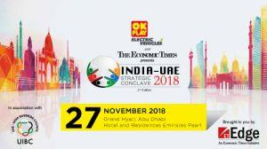 Second edition of India-UAE Conclave 2018 to be held in Abu Dhabi