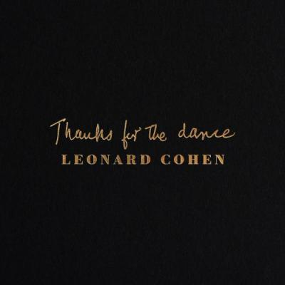New Leonard Cohen Album Thanks For The Dance Out This Fall