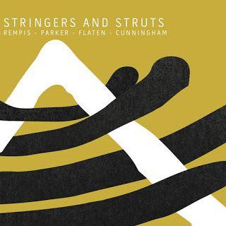 Rempis/ Parker/ Flaten/ Cunningham ‒ Stringers and Struts ****