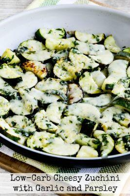 Low-Carb Cheesy Zucchini with Garlic and Parsley