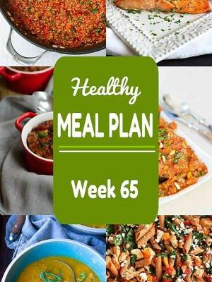 Healthy Meal Plan {Week 65}