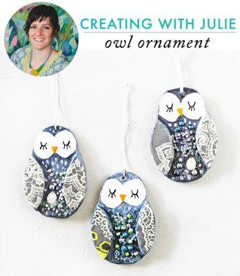 Creating with julie: owl ornament