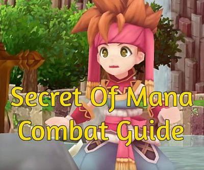 Secret of Mana Combat Tips & Tricks Guide