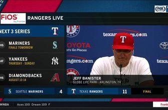 Banister on facing King Felx, Rangers defeating Mariners