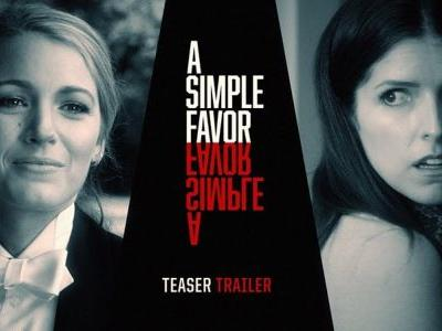 New A Simple Favor Teaser: The Darker Side of Director Paul Feig
