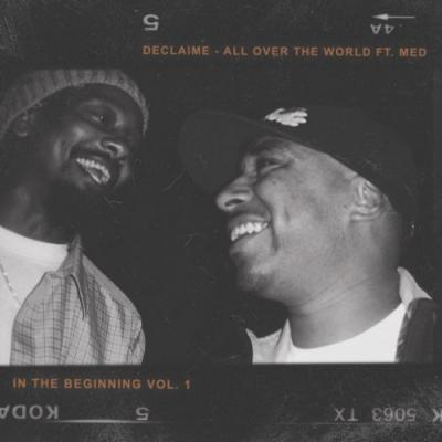 """Declaime & Madlib - """"All Over The World"""""""