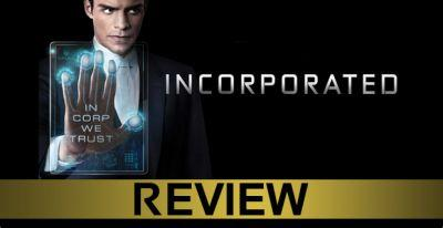 Incorporated Series Premiere Review & Discussion