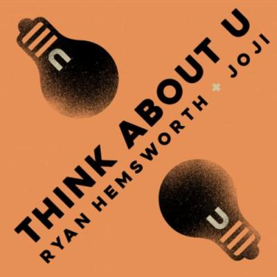 "Ryan Hemsworth - ""Think About U"""