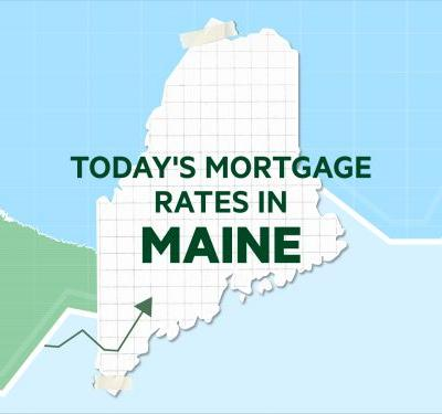Today's mortgage and refinance rates in Maine