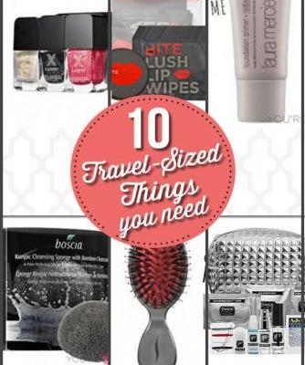 Beauty On The Fly | 10 Travel Sized Things You Need For Your Next Trip