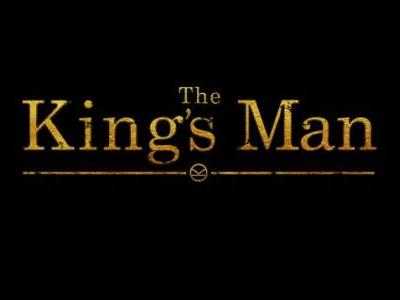 The Next KINGSMAN Movie Is Called THE KING'S MAN
