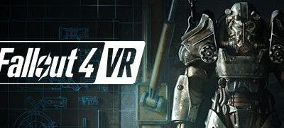 Now Available on Steam - Fallout 4 VR