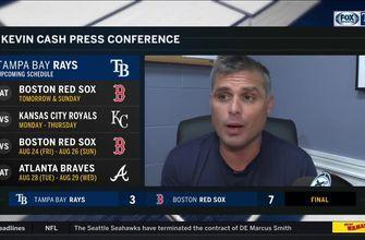 Manager Kevin Cash talks about difficulty of containing the Red Sox