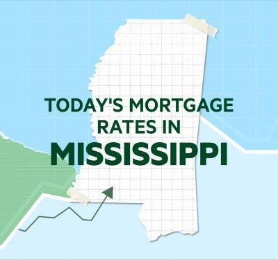 Today's mortgage and refinance rates in Mississippi