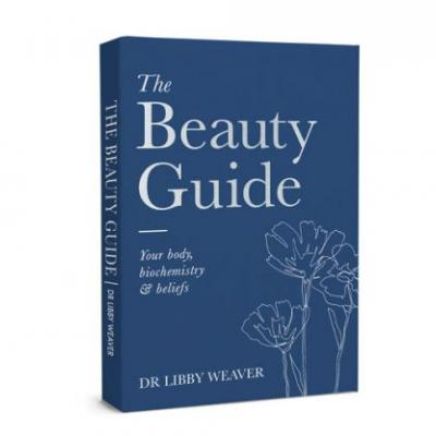 Be in to win one of three copies of Dr Libby Weaver's new book The Beauty Guide, valued at $39.95 each