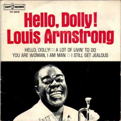 """The Number Ones: Louis Armstrong's """"Hello, Dolly!"""""""