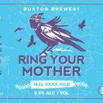 Buxton Brewery: Ring Your Mother