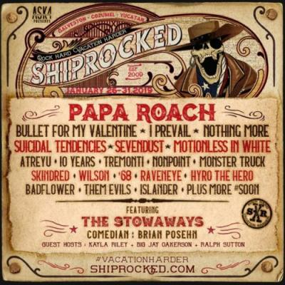 PAPA ROACH, BULLET FOR MY VALENTINE, I PREVAIL, SUICIDAL TENDENCIES Set For Next Year's SHIPROCKED