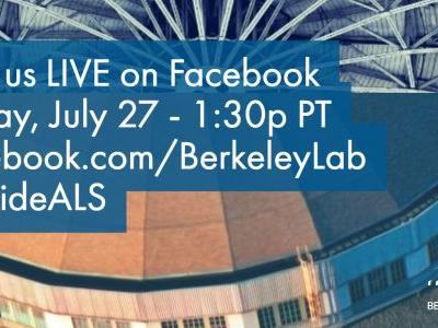 Facebook Live Event Will Feature Science at the Advanced Light Source