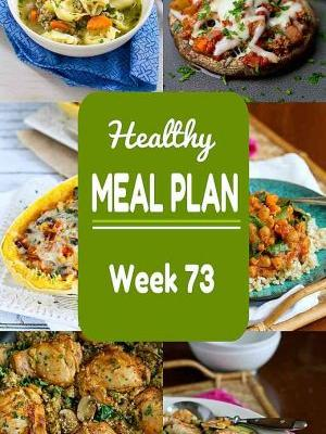 Healthy Meal Plan {Week 73}