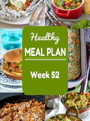 Healthy Meal Plan {Week 52}