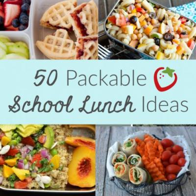 50 Packable School Lunch Ideas