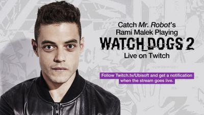 Mr. Robot star Rami Malek playing Watch Dogs 2 live on Twitch, Dec. 1st