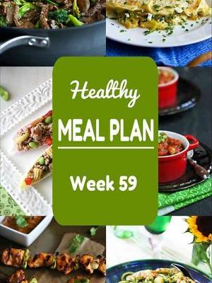 Healthy Meal Plan {Week 59}