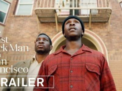 The Last Black Man in San Francisco Movie trailer