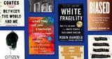 8 Impactful Books on Race in America White People Should Read