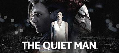 Now Available on Steam - THE QUIET MAN™, 10% off!