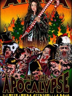 Anna and the Apocalypse - A holiday musical zombie genre mash-up!