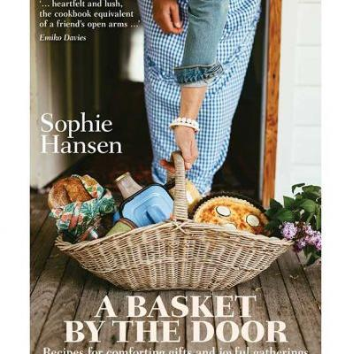 Be in to win one of five Basket By the Door cookbooks by Sophie Hansen, valued at $45