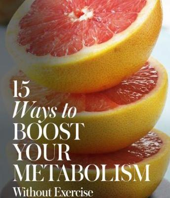 15 Ways to Boost Your Metabolism Without Any Exercise