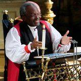 Here's What Bishop Michael Curry Had to Say About His Impassioned Royal Wedding Sermon