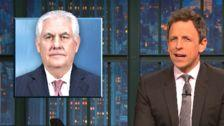 Seth Meyers Mocks Donald Trump For The Cowardly Way He Fired Rex Tillerson