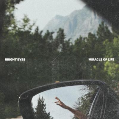 "Bright Eyes - ""Miracle Of Life"""