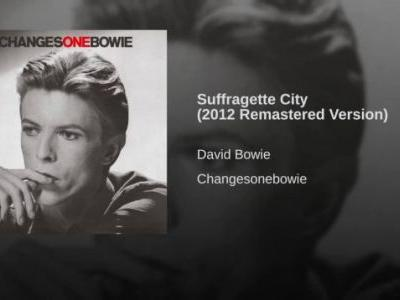 David Bowie-'Suffragette City'