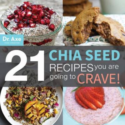 21 Chia Seed Recipes You're Going to Crave