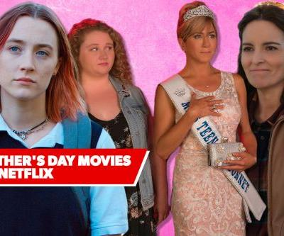 The 7 Best Mother's Day Movies to Watch on Netflix