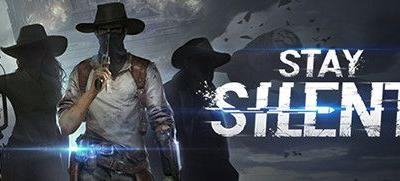 Now Available on Steam Early Access - Stay Silent