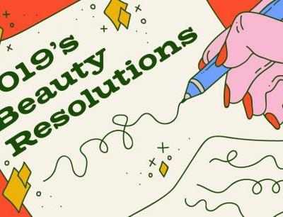 Our Beauty Resolutions for 2019