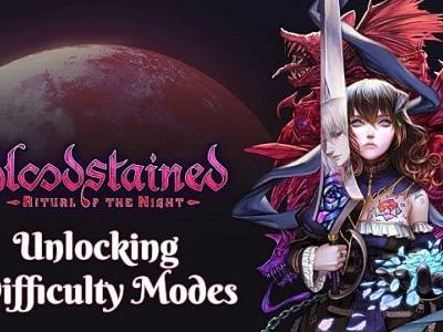 How to Unlock All Difficulties in Bloodstained Ritual of the Night