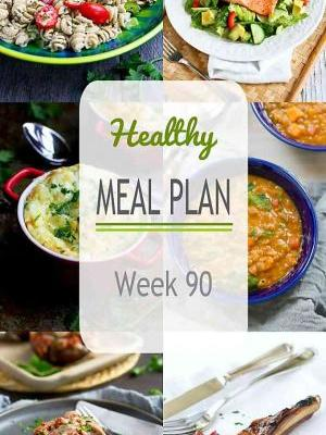 Healthy Meal Plan {Week 90}