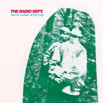 """The Radio Dept. - """"You're Lookin' At My Guy"""" & """"You Could Be The One"""""""