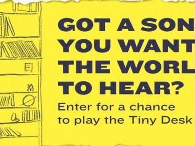 Want To Play A Tiny Desk Concert? Enter The 2019 Tiny Desk Contest!