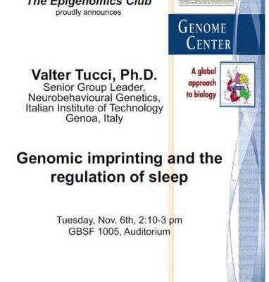 06 Nov: Valero Tucci, 'Genomic imprinting and the regulation of sleep'