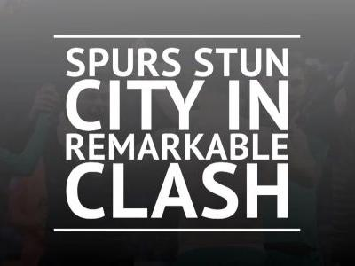 Spurs stuns City in remarkable quarter-final clash