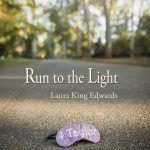 """New Book, """"Run to the Light,"""" Chronicles a Journey with Batten Disease"""