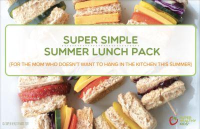 Super Simple Summer Lunch Recipe Pack!!